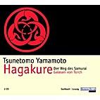 Hagakure. 2 CDs. . Der Weg des Samurai by…
