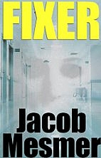 Fixer: Evil Hiding In Plain Sight by Jacob…