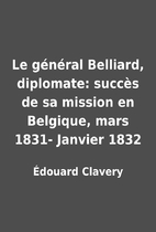 Le général Belliard,…