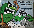 The three billy goats Gruff by Dennis…
