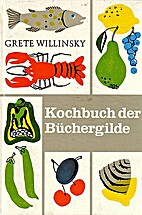 Kochbuch der Büchergilde by Grete…