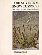 Forest Vines to Snow Tussocks: the Story of…