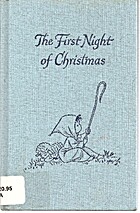 The First Night of Christmas by Samuel B.…