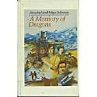 A Memory of Dragons by Annabel Johnson