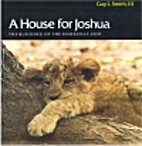A house for Joshua : the building of the…
