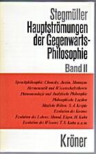 Hauptströmungen der Gegenwartsphilosophie,…