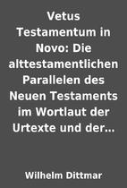 Vetus Testamentum in Novo: Die…