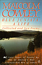 Blue Juniata: Collected Poems by Malcolm…