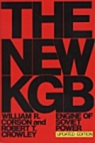 The New KGB: Engine of Soviet Power by…