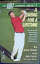 A Swing for a Lifetime: How You Can Build…
