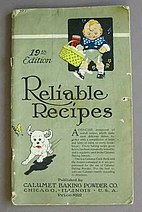 Reliable Recipes by Calumet Baking Powder…