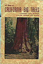 A story of California big trees, largest and…