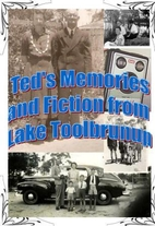 Ted's Memories and Fiction from Lake…