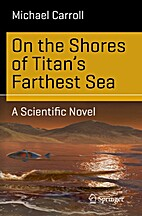 On the Shores of Titan's Farthest Sea:…