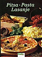 Pitsa, pasta, lasanje : itaalia…