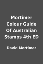 Mortimer Colour Guide Of Australian Stamps…