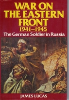 War On The Eastern Front 1941-1945 : The…
