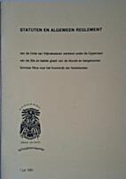 Statuten en Algemeen Reglement van de Orde…
