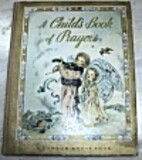A Child's Book of Prayers by Louise Raymond