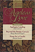 Ageless Love: Applegate Landing, Beyond the…