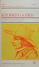 Kierkegaard by Josiah Thompson