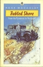 Fabled Shore: From the Pyrenees to Portugal…