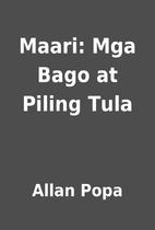 Maari: Mga Bago at Piling Tula by Allan Popa