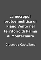 La necropoli protoeneolitica di Piano Vento…