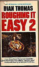 Roughing it easy 2 by Dian Thomas