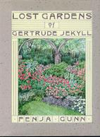 Lost Gardens of Gertrude Jekyll by Fenja…