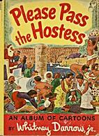 Please Pass the Hostess, an Album of…