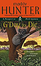 G'Day To Die by Maddy Hunter