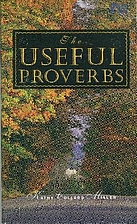 The Useful Proverbs by Kathy Collard Miller