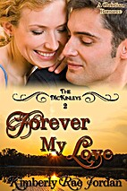 Forever My Love: A Christian Romance (The…