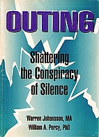 Outing: Shattering the Conspiracy of Silence…
