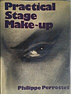 Practical Stage Make-up by Philippe…
