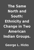 The Same North and South: Ethnicity and…