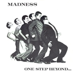 One Step Beyond by Madness