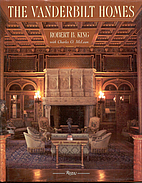The Vanderbilt Homes by Robert B. King