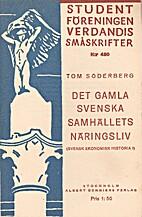 Det gamla svenska samhällets näringsliv :…