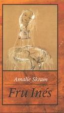 Fru Inés by Amalie Skram