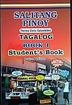 Salitang Pinoy: Tagalog book 1, Student's…