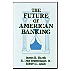 The Future of American Banking (Columbia…