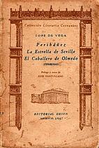 Peribanez , La Estrella de Sevilla, El…