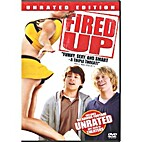 Fired Up (Unrated Version) by Will Gluck
