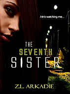 The Seventh Sister (Parched, #2) by Z.L…