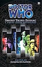 Short Trips: Zodiac by Jacqueline Rayner