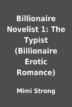 Billionaire Novelist 1: The Typist…