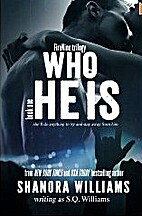 Who He Is (FireNine, #1) by Shanora Williams