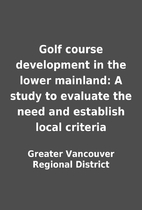 Golf course development in the lower…